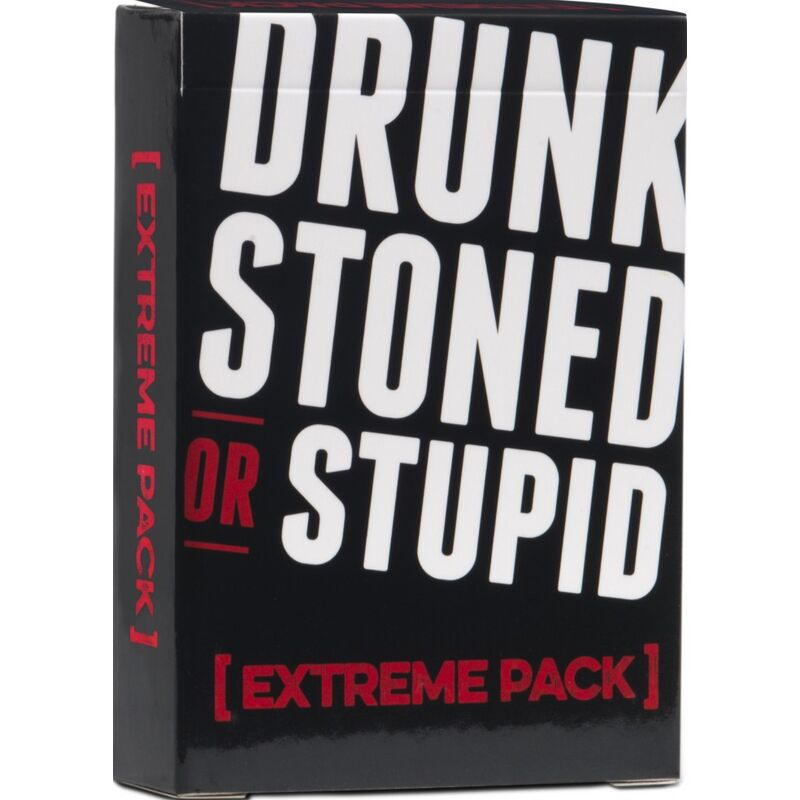 Drunk Stoned or Stupid  Extreme