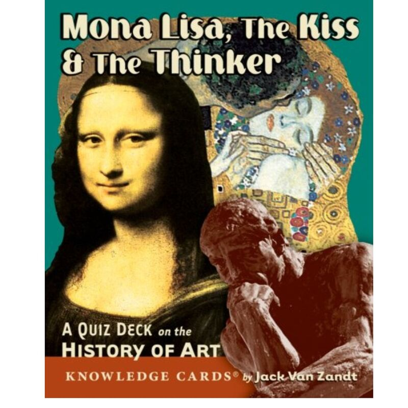 Knowledge Cards  Mona Lisa The Kiss The Thinker