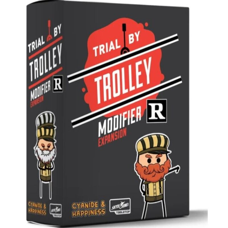 Trial By Trolley  R Rated Modifier Expansion